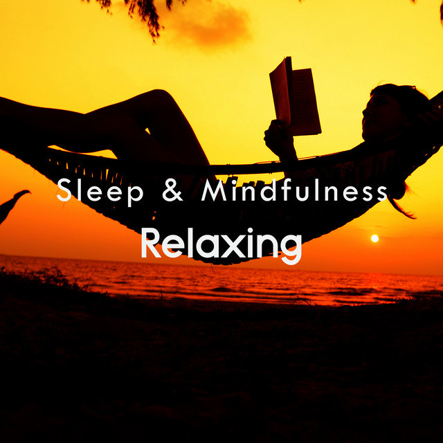 Relaxing Playlist – Resting Sleep Sounds - Filtr